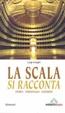 Cover of La Scala si racconta