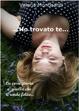 Cover of Ho trovato te...