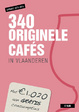 Cover of 340 originele Cafés in Vlaanderen
