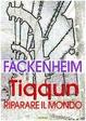 Cover of Tiqqun. Riparare il mondo