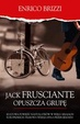 Cover of Jack Frusciante opuszcza grupę