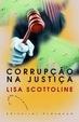 Cover of Corrupção na Justiça