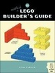 Cover of The Unofficial LEGO Builder's Guide