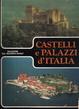 Cover of Castelli e palazzi d'Italia