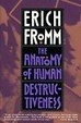 Cover of The Anatomy of Human Destructiveness