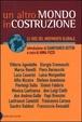 Cover of Un Altro Mondo in costruzione