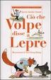 Cover of Ciò che Volpe disse a Lepre