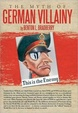 Cover of The Myth of German Villainy