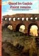 Cover of Quand les Gaulois étaient romains