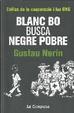 Cover of Blanc bo busca negre pobre