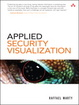 Cover of Applied Security Visualization