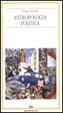 Cover of Antropologia politica