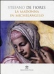 Cover of La Madonna in Michelangelo