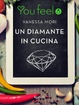 Cover of Un diamante in cucina