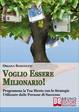 Cover of Voglio Essere Milionario!