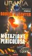 Cover of Mutazione pericolosa