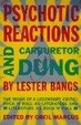 Cover of Psychotic Reactions and Carburetor Dung