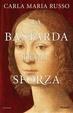 Cover of La bastarda degli Sforza