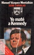 Cover of Yo maté a Kennedy