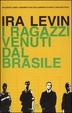 Cover of I ragazzi venuti dal Brasile