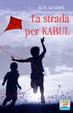 Cover of La strada per Kabul