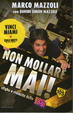 Cover of Non mollare mai!
