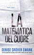 Cover of La matematica del cuore