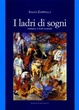 Cover of I ladri di sogni