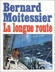 Cover of La longue route