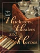 Cover of Hucksters, Healers and Heroes