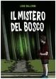 Cover of Il mistero del bosco