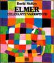Cover of Elmer, l'elefante variopinto