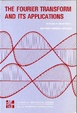 Cover of The Fourier Transform and Its Applications