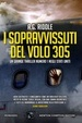 Cover of I sopravvissuti del volo 305