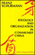 Cover of Ideology and Organization in Communist China