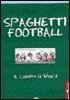 Cover of Spaghetti Football