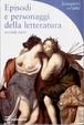 Cover of Episodi e personaggi della letteratura - seconda parte
