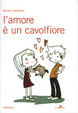 Cover of L' amore è un cavolfiore
