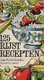 Cover of 125 rijst recepten