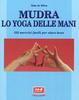Cover of Mudra. Lo yoga delle mani