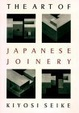 Cover of Art Of Japanese Joinery