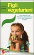 Cover of Figli vegetariani