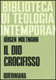 Cover of Il Dio crocifisso
