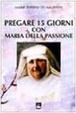 Cover of Pregare 15 giorni con Maria della Passione