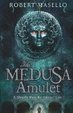 Cover of The Medusa Amulet