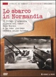 Cover of Lo sbarco in Normandia