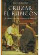 Cover of Cruzar el Rubicón