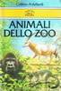 Cover of Animali dello zoo