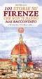 Cover of 101 storie su Firenze che non ti hanno mai raccontato