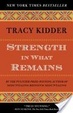 Cover of Strength in What Remains